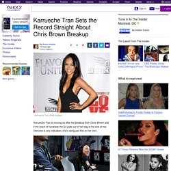 Karrueche Tran Sets the Record Straight About Chris Brown Breakup