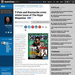 T-Pain and Karrueche cover winter issue of The Hype Magazine