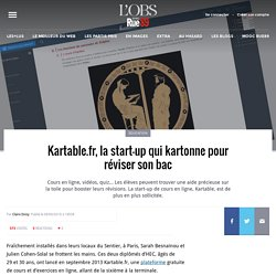 Kartable.fr, la start-­up qui kartonne pour réviser son bac
