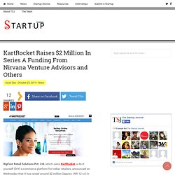 KartRocket Raises $2 Million In Series A Funding From Nirvana Venture Advisors and Others - The Startup Journal - Indian Startup Stories, Startup News, Startup Resources, Interviews