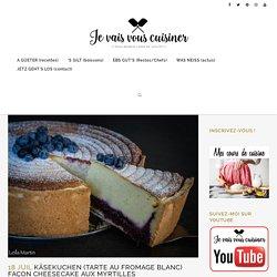 Käsekuchen (tarte au fromage blanc) façon cheesecake aux myrtilles - je vais ...