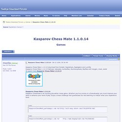 Kasparov Chess Mate 1.1.0.14 Megaupload, Hotfile, Rapidshare & Torrent Download