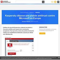Kaspersky dépose une plainte antitrust contre Microsoft en Europe