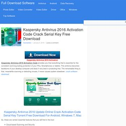 Kaspersky Antivirus 2016 Activation Code Crack Serial Key Free Download