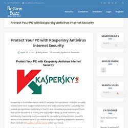 Protect Your PC with Kaspersky Antivirus Internet Security