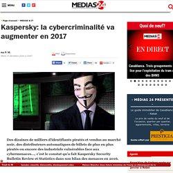 Kaspersky: la cybercriminalité va augmenter en 2017