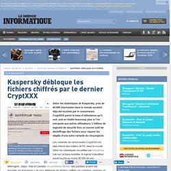 Kaspersky débloque les fichiers chiffrés par le dernier CryptXXX