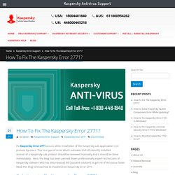 How To Fix Kaspersky Error 2771? Call +1-800-448-1840