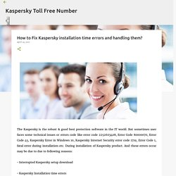 How to Fix Kaspersky installation time errors and handling them?