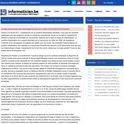 Kaspersky Lab annonce le lancement sur le marché de Kaspersky Operating System