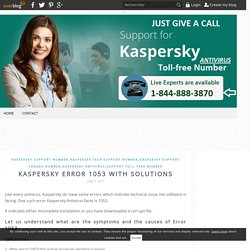 Kaspersky Error 1053 With Solutions - Kaspersky Antivirus Support Canada: 1-844-888-3870