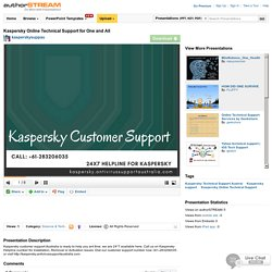 Kaspersky Online Technical Support for One And All