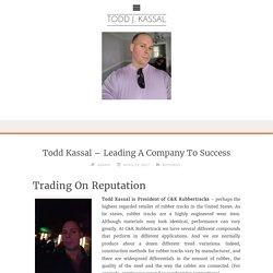 Todd Kassal – Leading A Company To Success