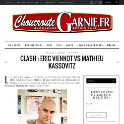 Clash : Eric Viennot vs Mathieu Kassovitz — ChoucrouteGarnie