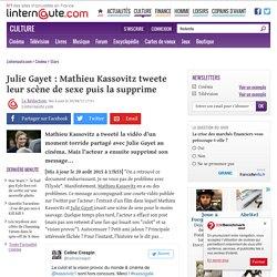 Julie Gayet : Mathieu Kassovitz tweete leur scène de sexe puis la supprime - Linternaute