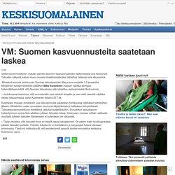 VM: Suomen kasvuennusteita saatetaan laskea