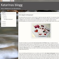 Katarinas blogg: Det vidgade textbegreppet