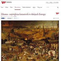Dżuma - największa katastrofa w dziejach Europy