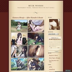 Katawa Shoujo – After Hanako's Route « Muir Woods