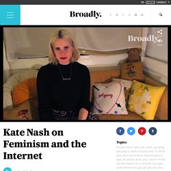 Kate Nash on Feminism and the Internet