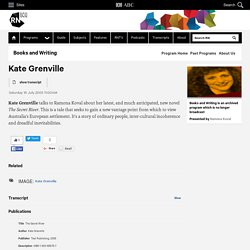 Kate Grenville - Books and Writing
