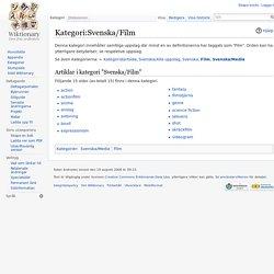 Kategori:Svenska/Film - Wiktionary