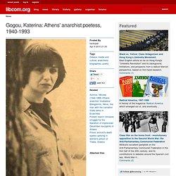 Gogou, Katerina: Athens' anarchist poetess, 1940-1993