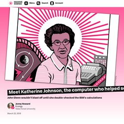 Meet Katherine Johnson, the computer who helped send men to the moon