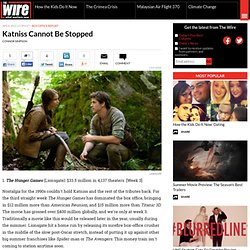 Katniss Cannot Be Stopped - Entertainment - The Atlantic Wire