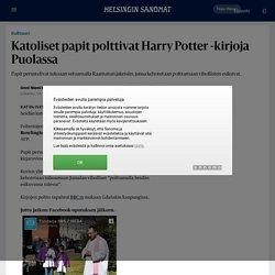 Katoliset papit polttivat Harry Potter -kirjoja Puolassa - Kulttuuri