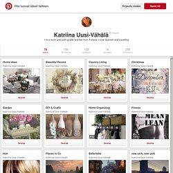 Katriina Uusi-Vähälä Pinterestissä