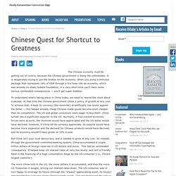 Chinese Quest for Shortcut to Greatness