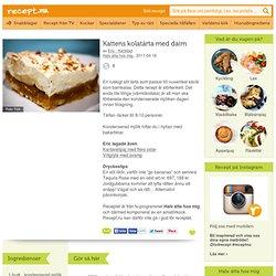Kattens kolatårta med daim (kock Eric - Karlstad)