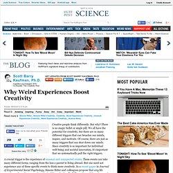 Scott Barry Kaufman, Ph.D.: Why Weird Experiences Boost Creativity