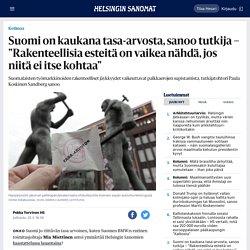 """Suomi on kaukana tasa-arvosta, sanoo tutkija – """"Rakenteellisia esteitä on vaikea nähdä, jos niitä ei itse kohtaa"""""""