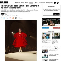 Rei Kawakubo does Comme des Garçons in its most extreme form