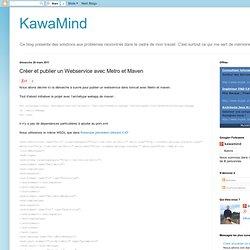 Créer et publier un Webservice avec Metro et Maven