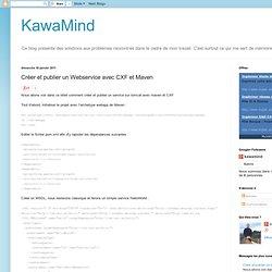 Créer et publier un Webservice avec CXF et Maven