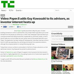 Video: Paper.li adds Guy Kawasaki to its advisors, as investor interest heats up