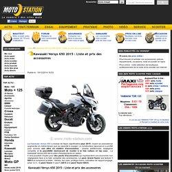 Kawasaki Versys 650 2015 : Liste et prix des accessoires