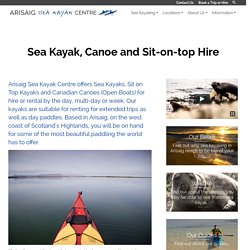 Sea Kayak, Canadian Canoe, Sit-on-top Kayak hire in Arisaig