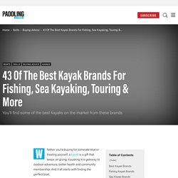 18 Of The Best Fishing Kayak Brands - Kayak Angler Magazine