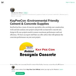 KayPeeCon -Environmental Friendly Cement & Concrete Supplies