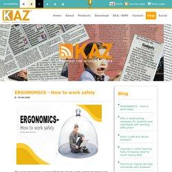 ERGONOMICS - How to work safely