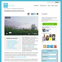 Kazakhstan Travel and Tourism