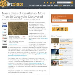 Nazca Lines of Kazakhstan: More Than 50 Geoglyphs Discovered