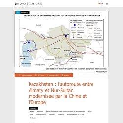Kazakhstan: l'autoroute entre Almaty et Nur-Sultan modernisée par la Chine et l'Europe