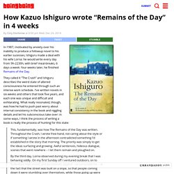 "How Kazuo Ishiguro wrote ""Remains of the Day"" in 4 weeks"
