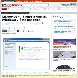 KB3004394, la mise à jour de Windows 7 à ne pas faire
