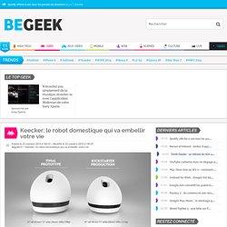 Keecker: le robot domestique qui va embellir votre vie
